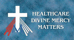 Healthcare Divine Mercy Matters