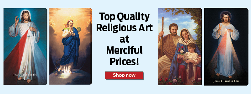 Top Quality Religious Art at Merciful Prices