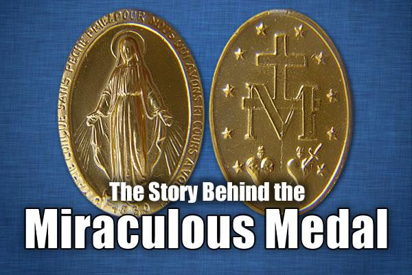 The Meaning of the Miraculous Medal | The Divine Mercy